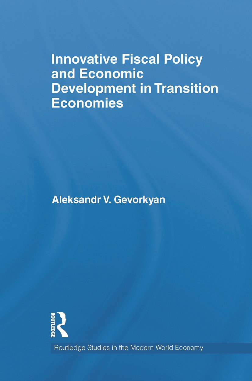 Innovative Fiscal Policy and Economic Development in Transition Economies (Paperback) book cover