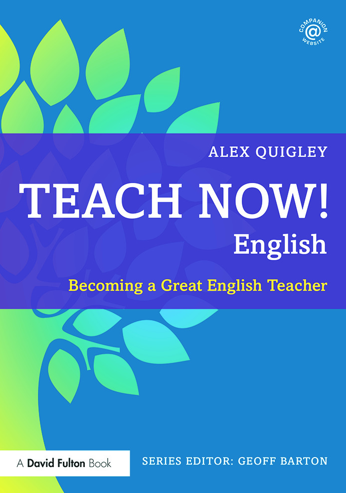 Teach Now! English: Becoming a Great English Teacher, 1st Edition (Paperback) book cover