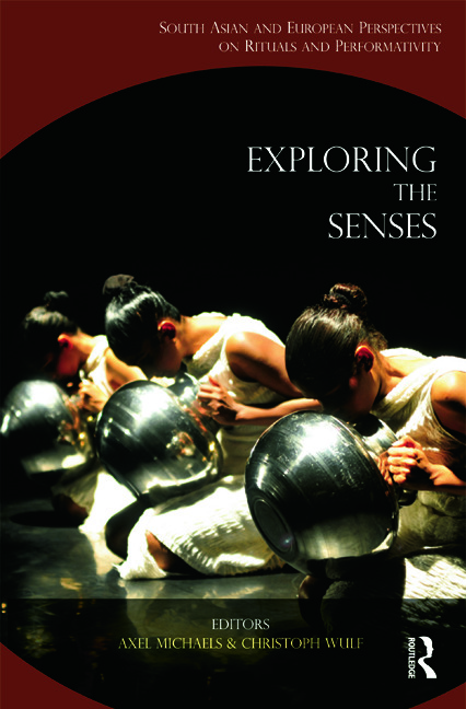 Exploring the Senses: South Asian and European Perspectives on Rituals and Performativity book cover