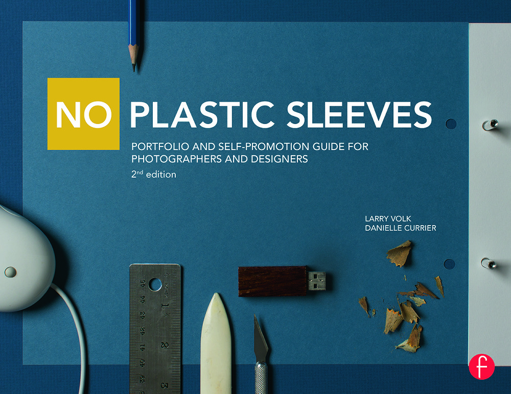 No Plastic Sleeves: Portfolio and Self-Promotion Guide for Photographers and Designers book cover
