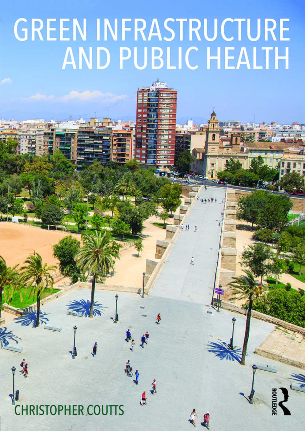 Green Infrastructure and Public Health book cover