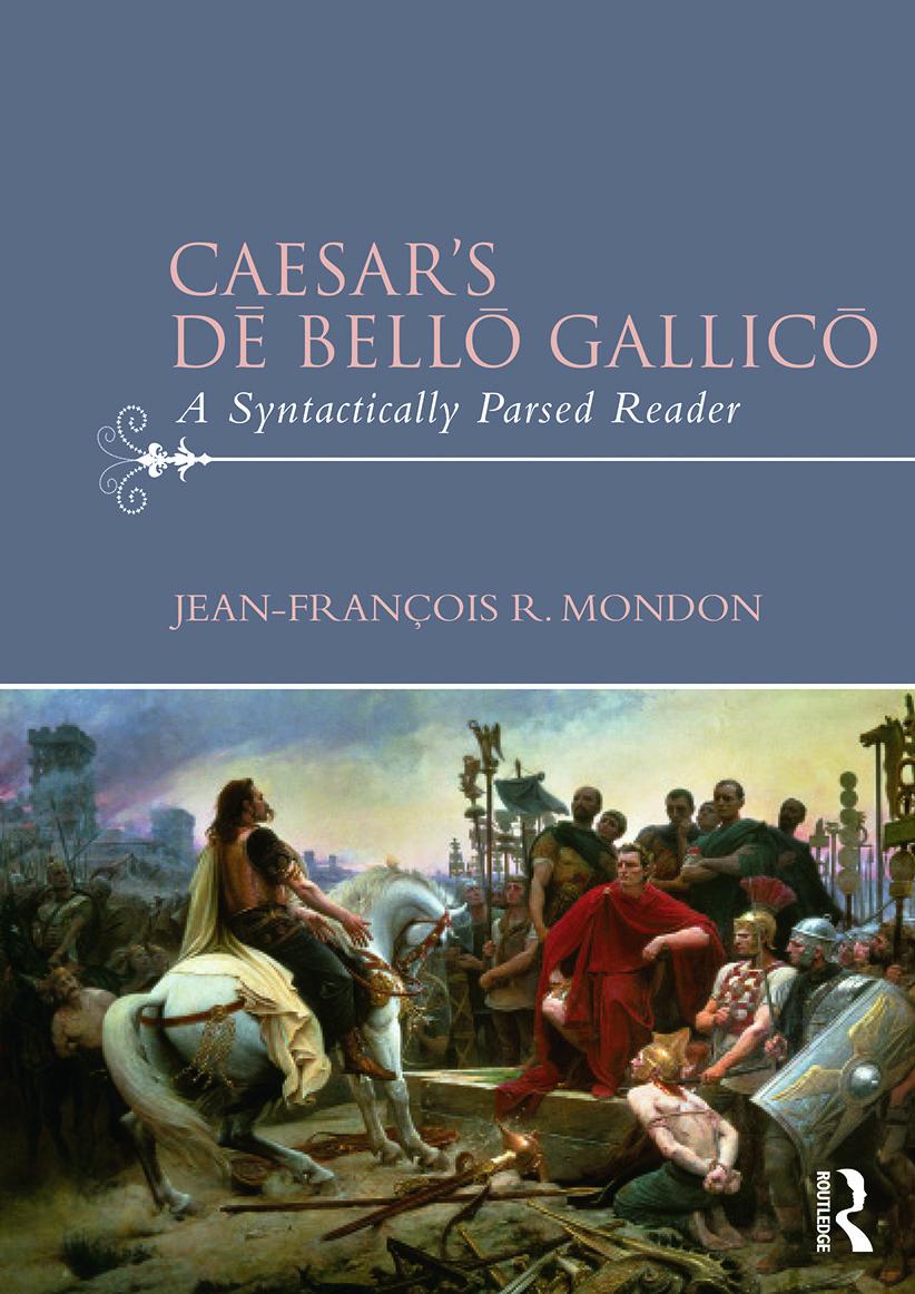 Caesar's Dē Bellō Gallicō: A Syntactically Parsed Reader, 1st Edition (Paperback) book cover