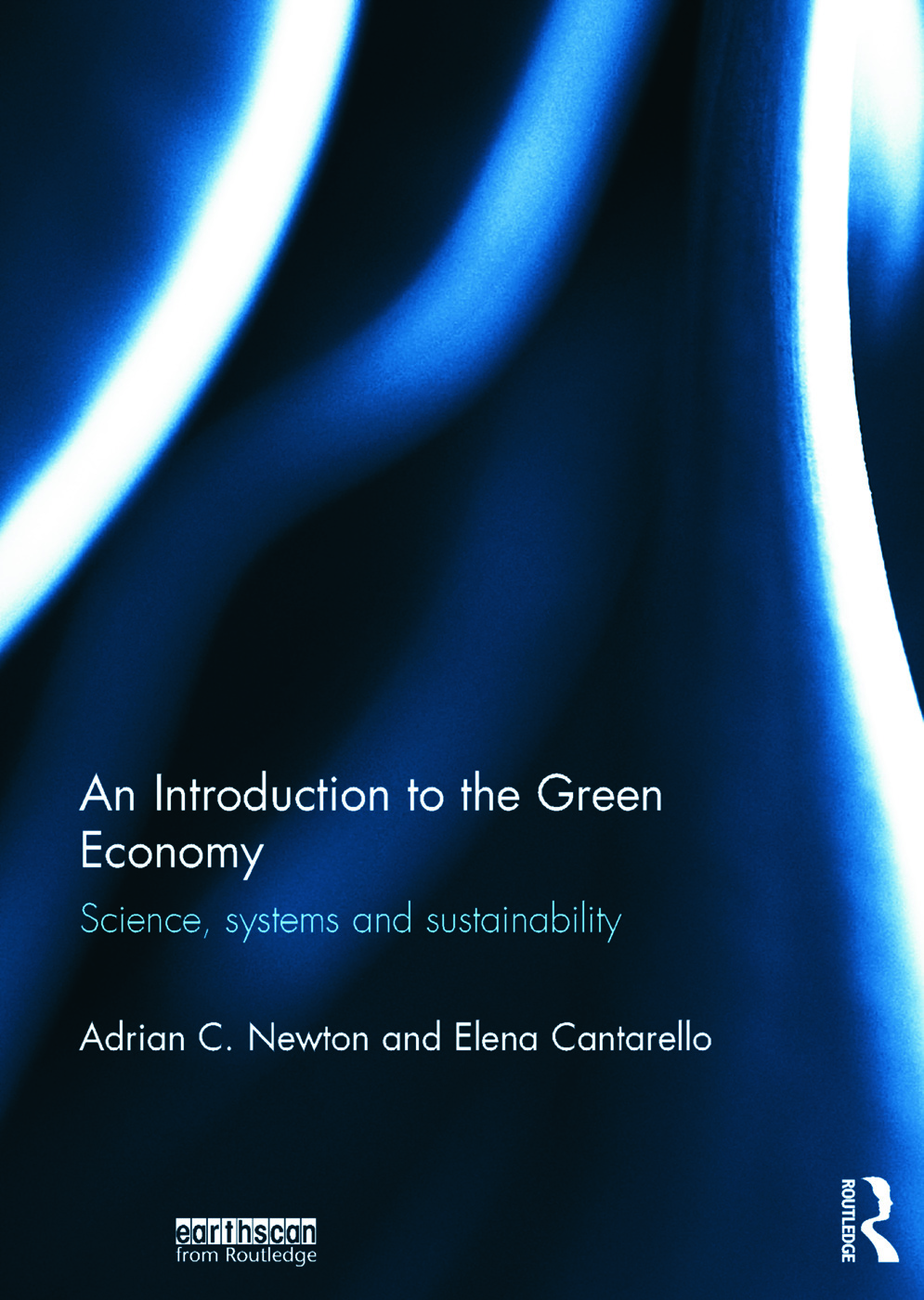 An Introduction to the Green Economy: Science, Systems and Sustainability book cover