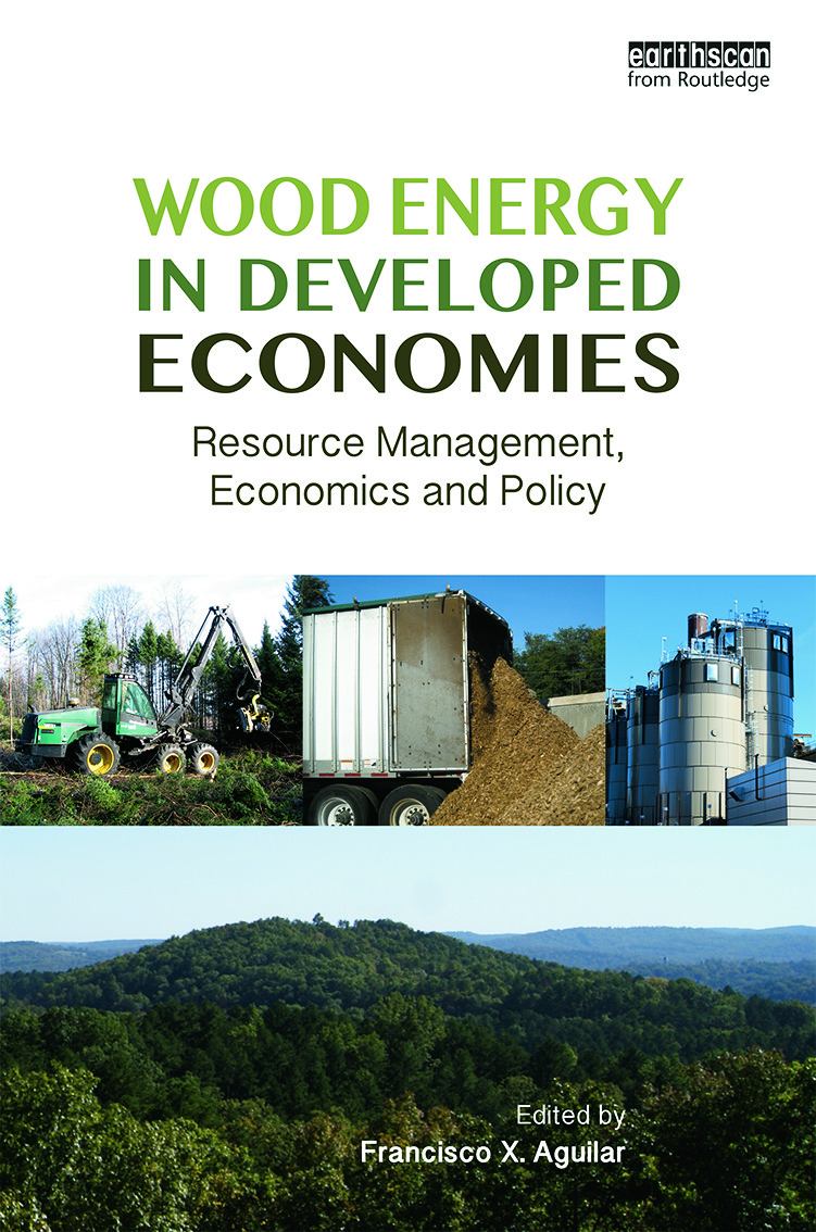 Wood Energy in Developed Economies: Resource Management, Economics and Policy book cover