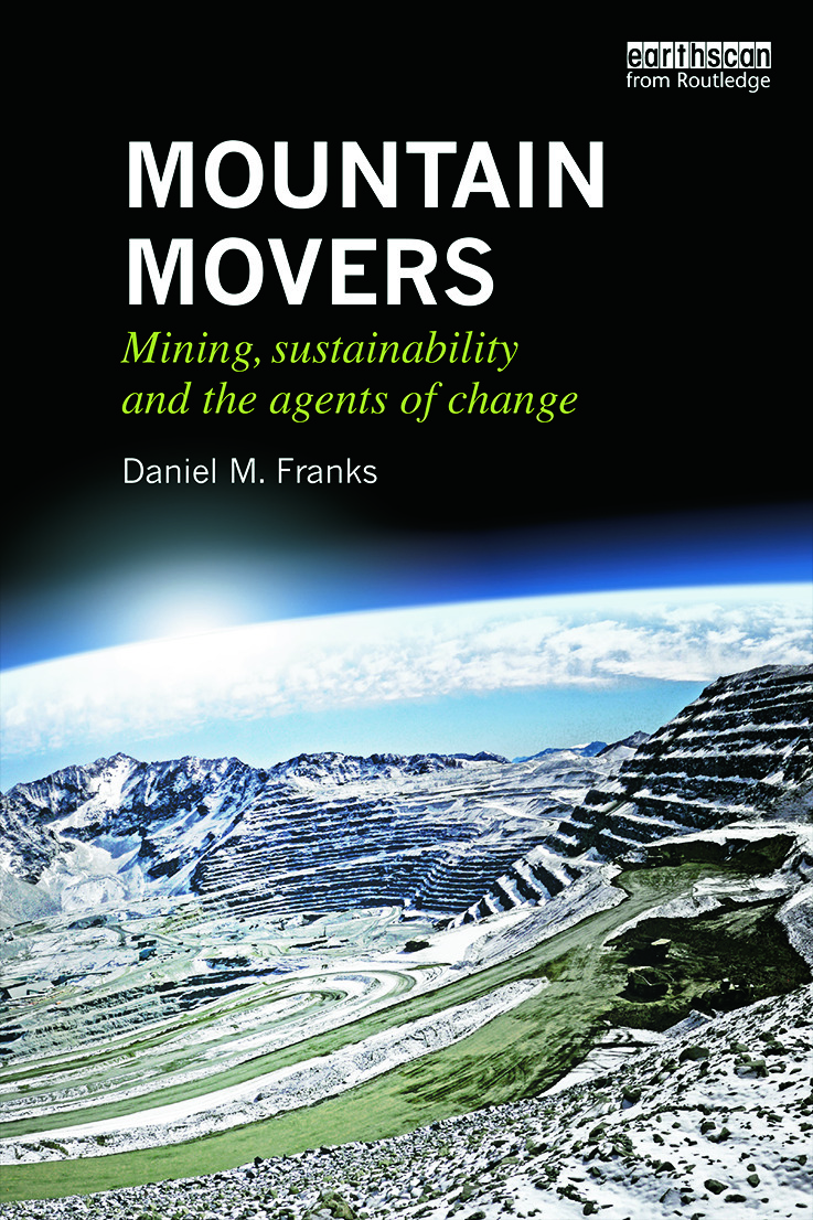 Mountain Movers: Mining, Sustainability and the Agents of Change (Paperback) book cover