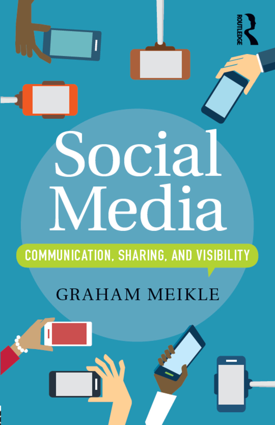Social Media: Communication, Sharing and Visibility book cover