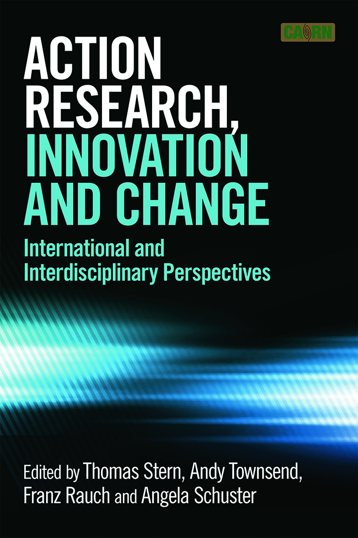 Action Research, Innovation and Change: International perspectives across disciplines (Paperback) book cover