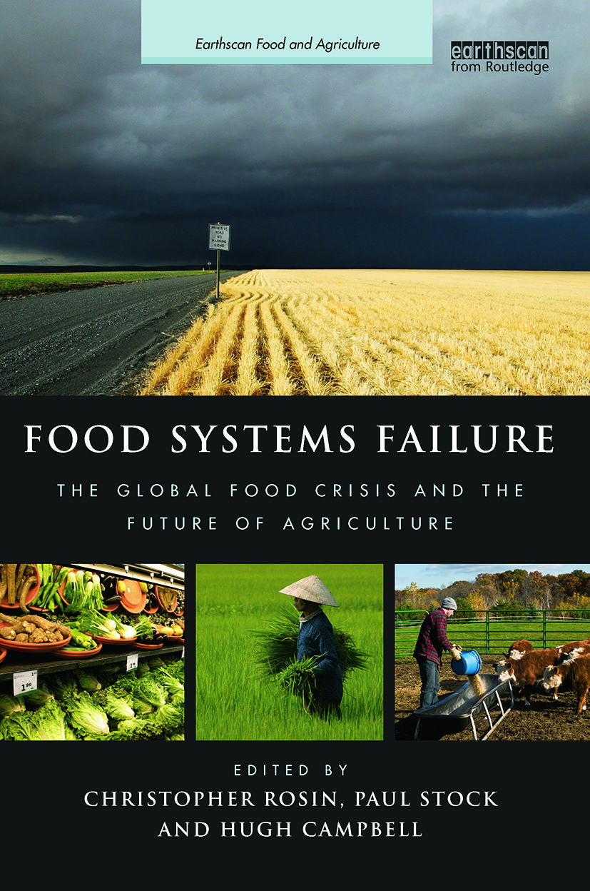 Food Systems Failure: The Global Food Crisis and the Future of Agriculture book cover