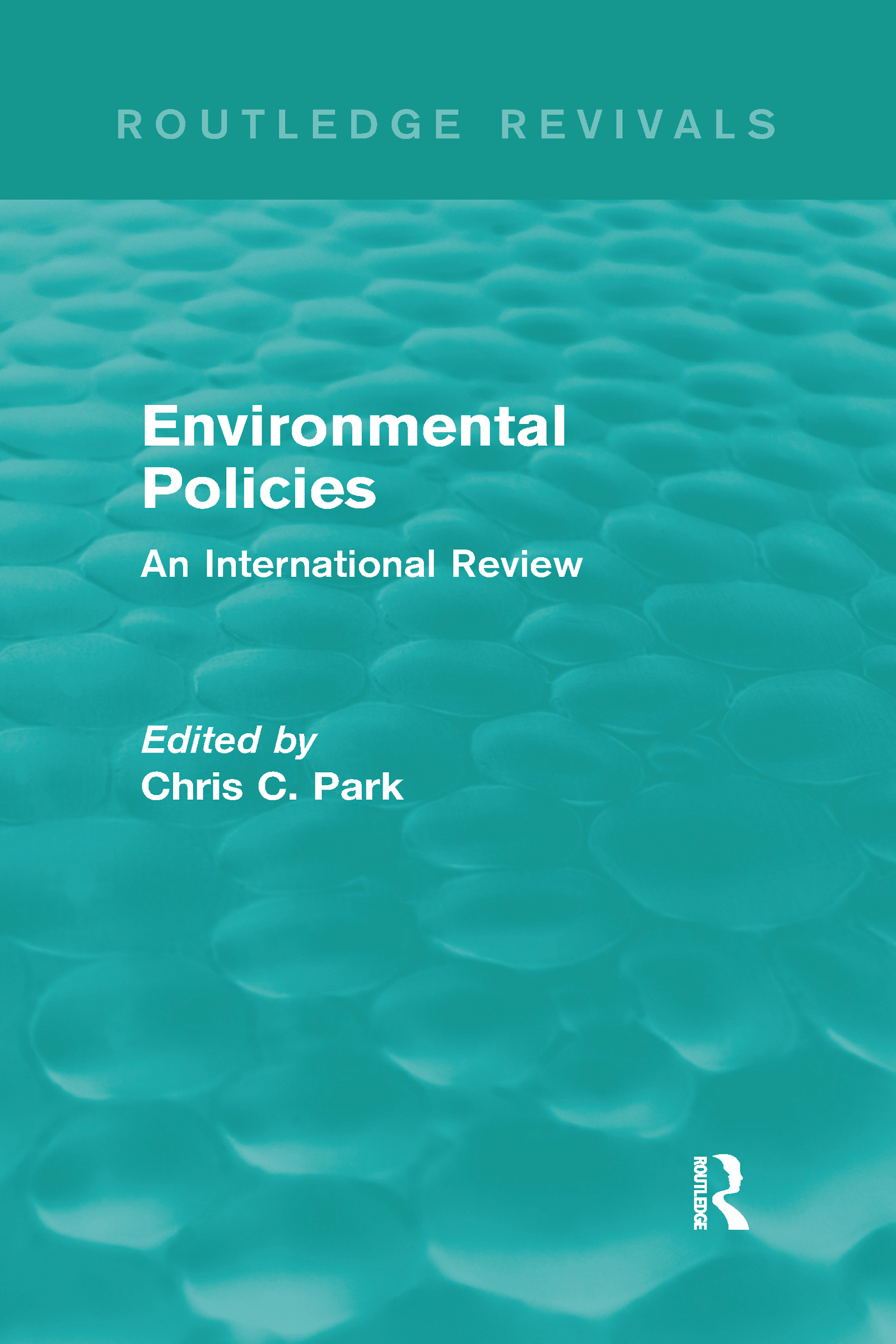 Environmental Policies (Routledge Revivals): An International Review (Hardback) book cover