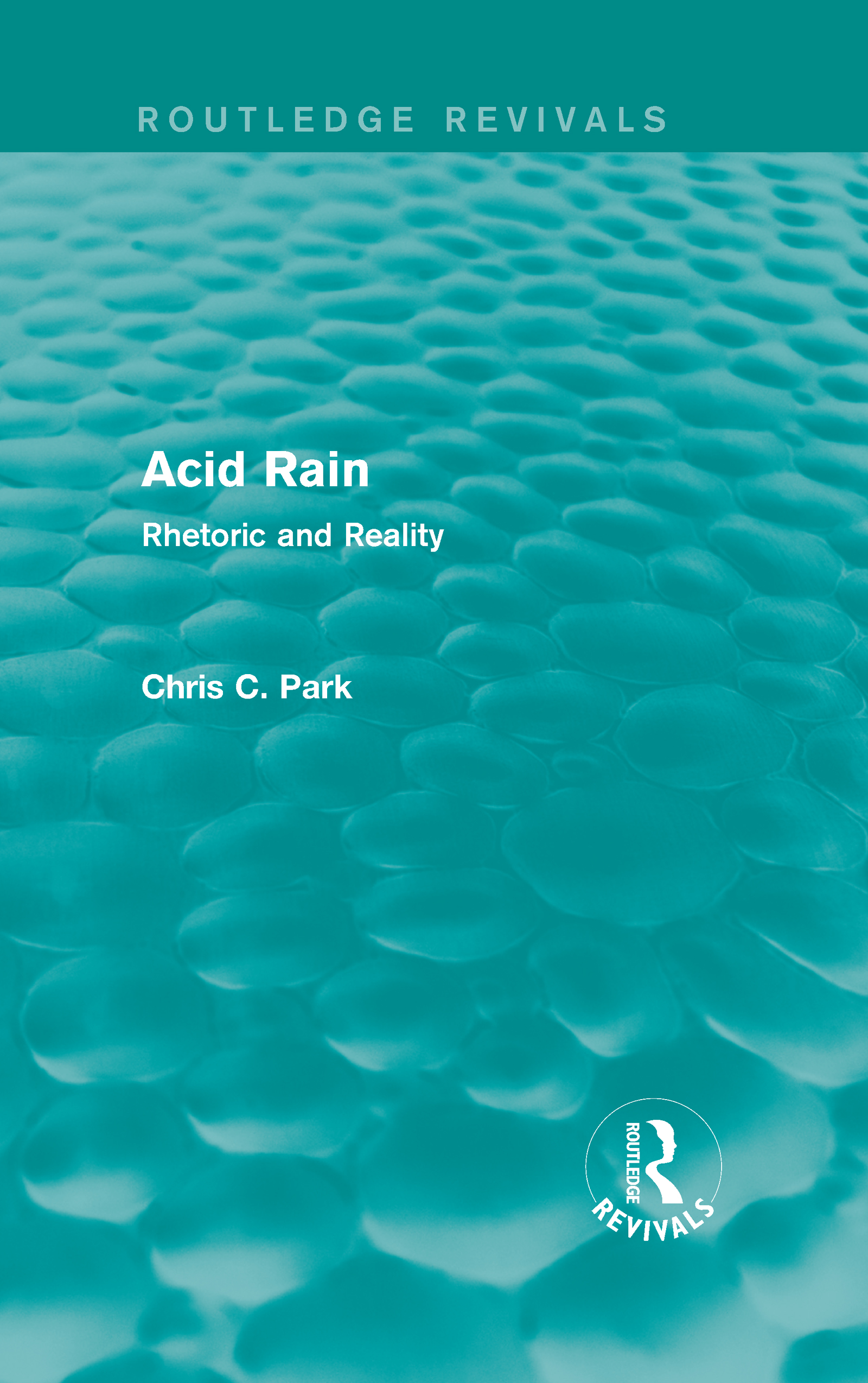 Acid Rain (Routledge Revivals): Rhetoric and Reality, 1st Edition (Hardback) book cover