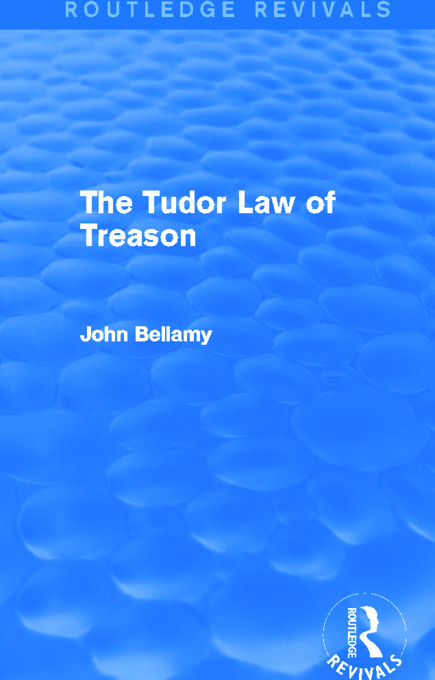 The Tudor Law of Treason (Routledge Revivals): An Introduction book cover