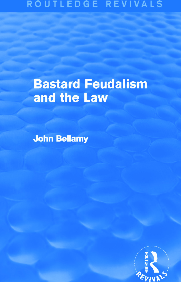 Bastard Feudalism and the Law (Routledge Revivals) book cover