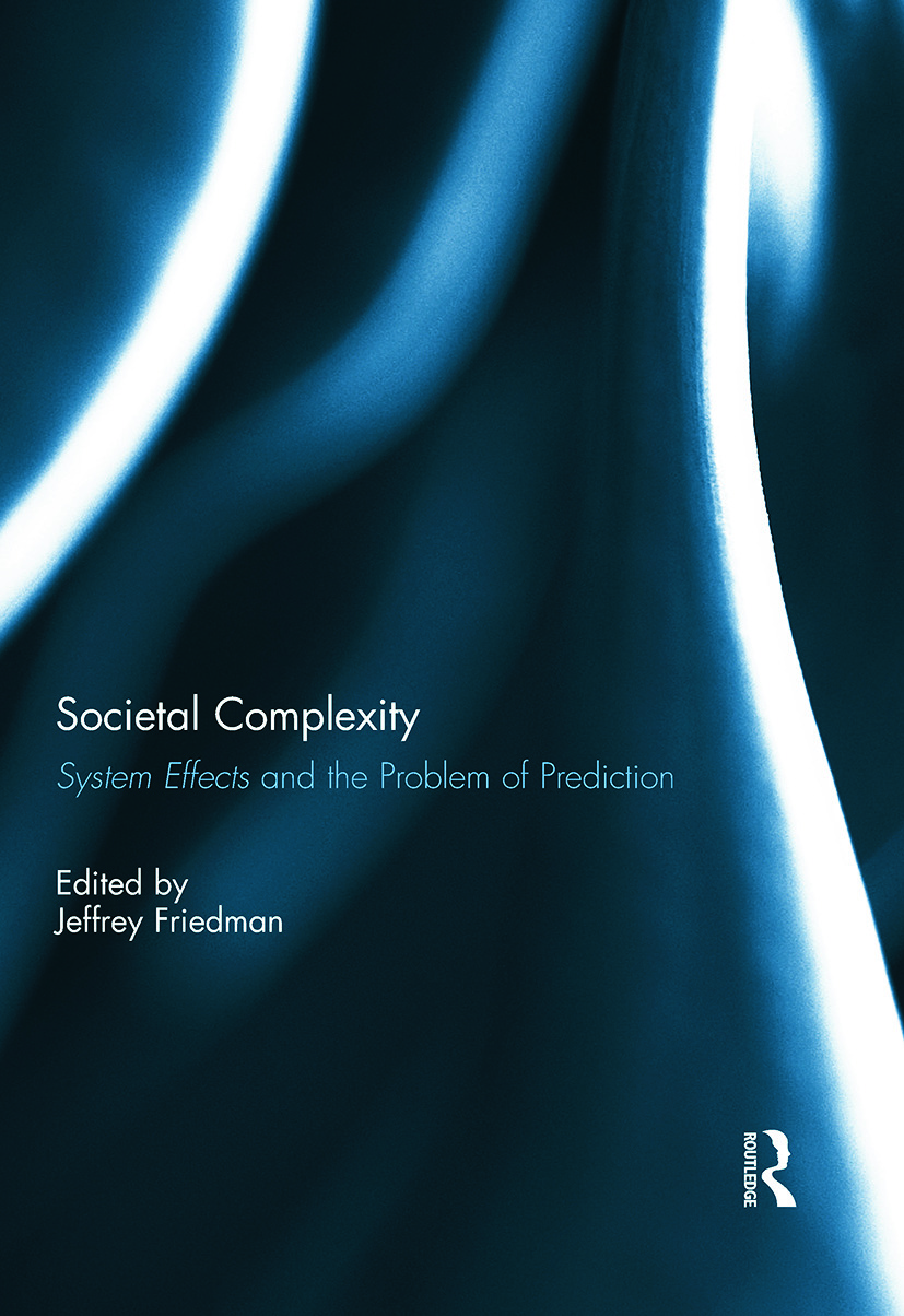 Societal Complexity: System Effects and the Problem of Prediction, 1st Edition (Hardback) book cover