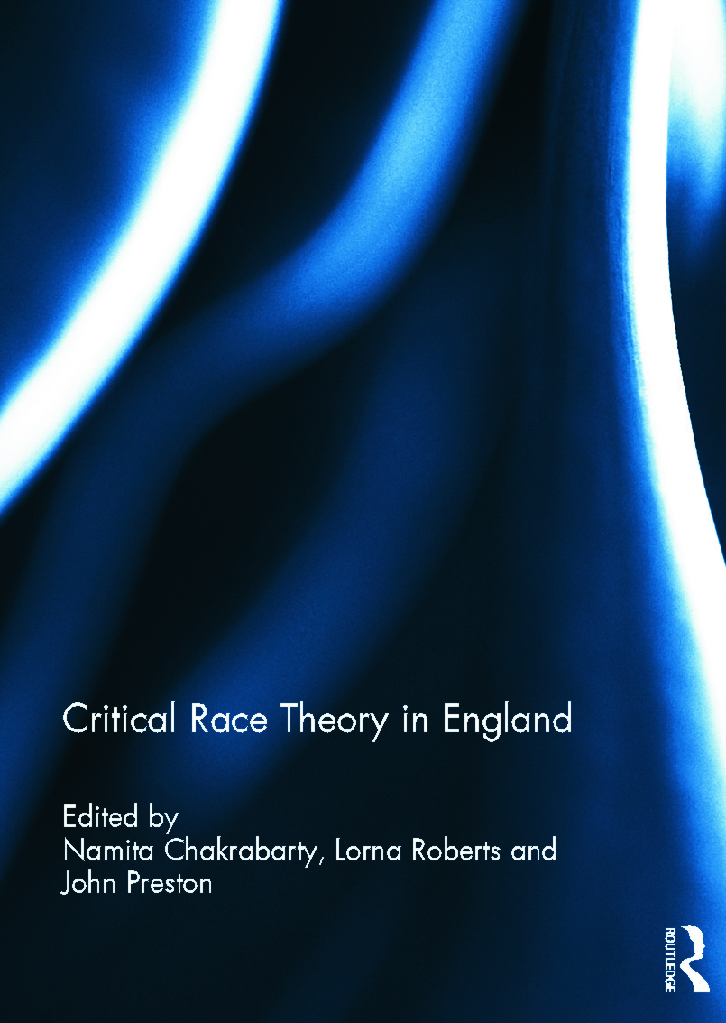 Critical Race Theory in England: 1st Edition (Hardback) book cover