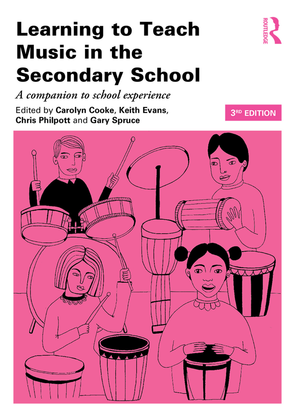 Learning to Teach Music in the Secondary School: A companion to school experience book cover