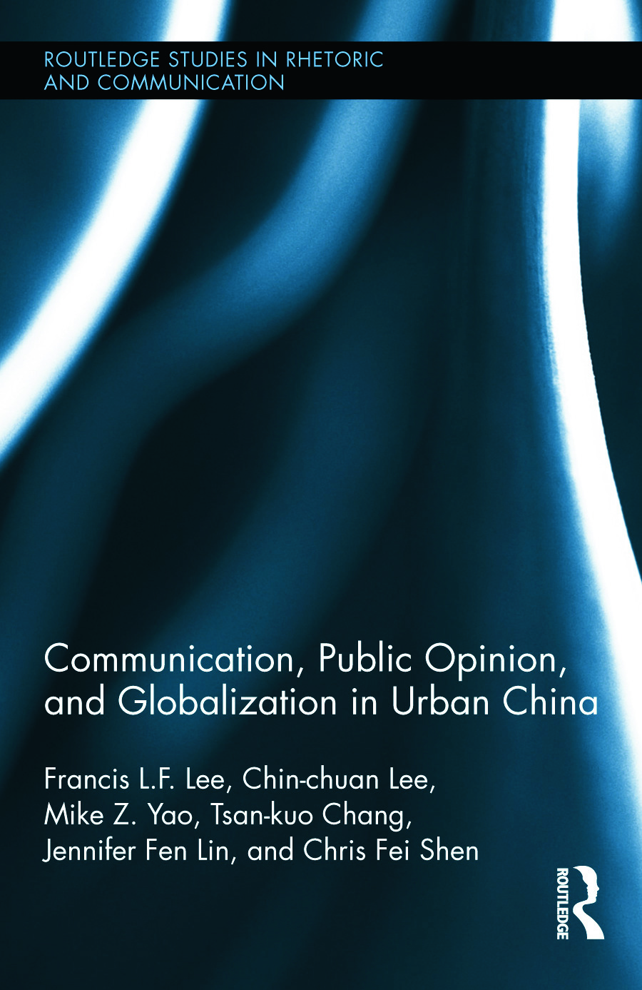Communication, Public Opinion, and Globalization in Urban China book cover