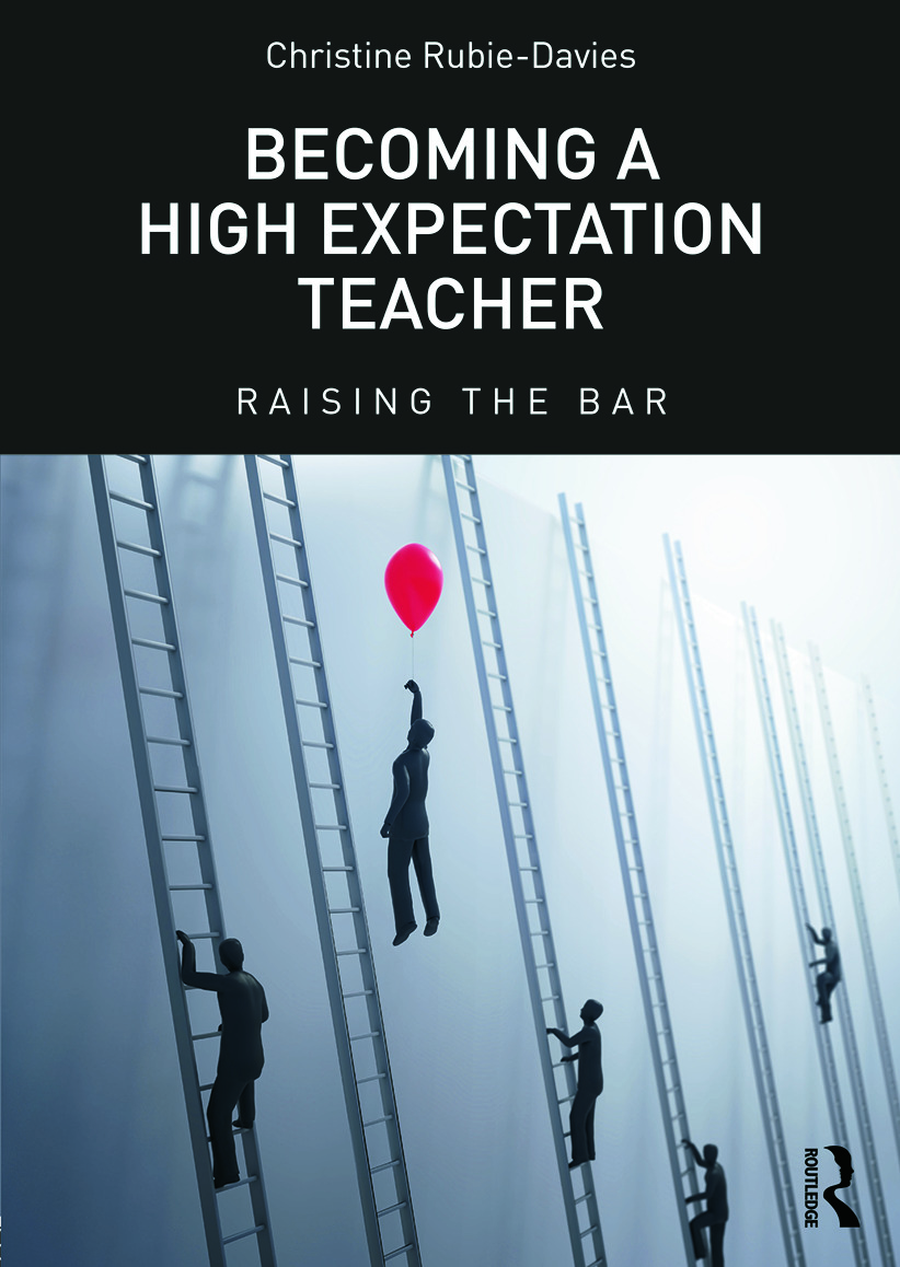 Becoming a High Expectation Teacher: Raising the bar, 1st Edition (Paperback) book cover