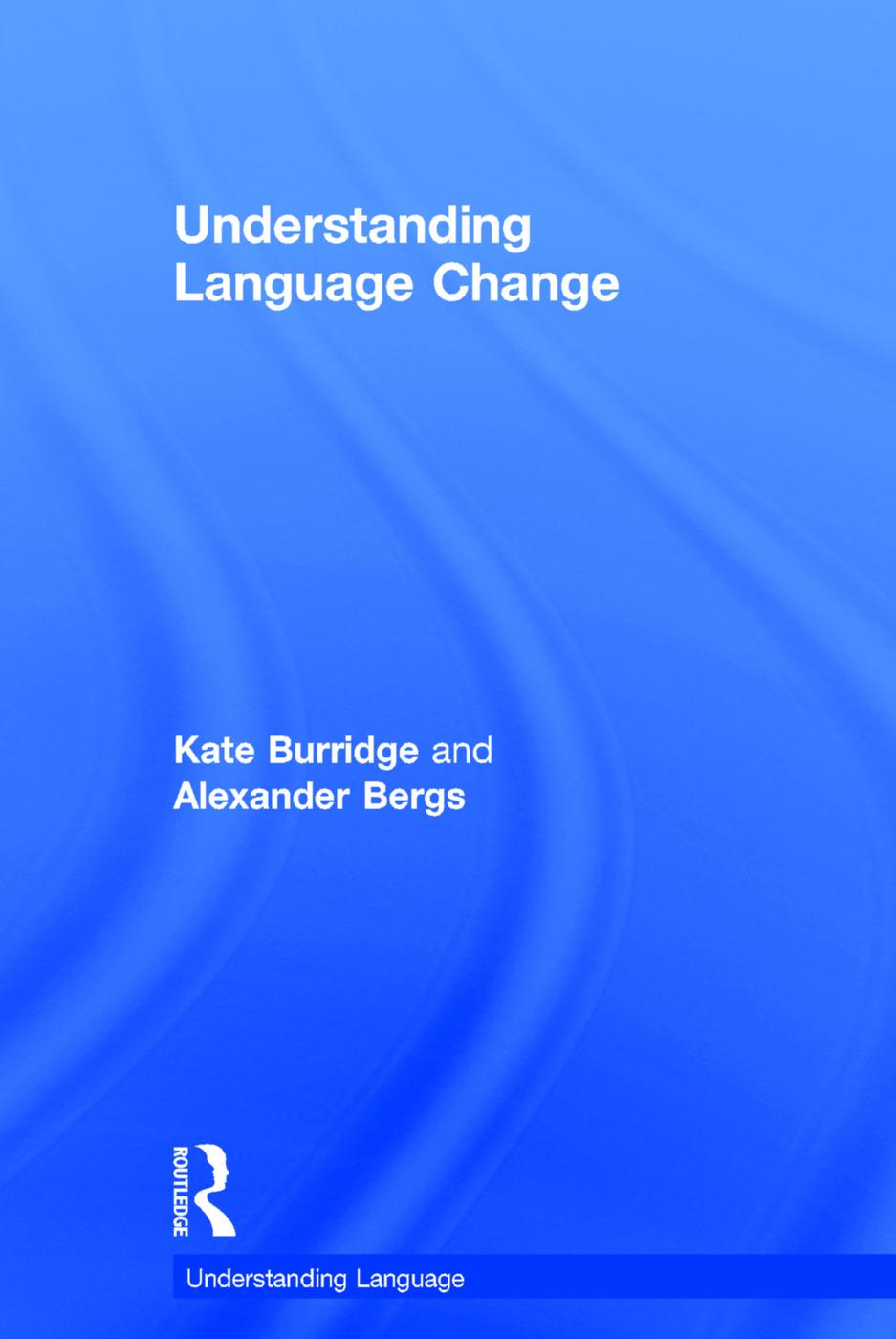Understanding Language Change: 1st Edition (Hardback) book cover
