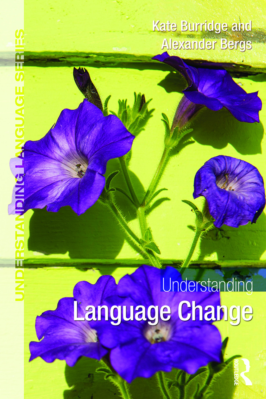 Understanding Language Change: 1st Edition (Paperback) book cover