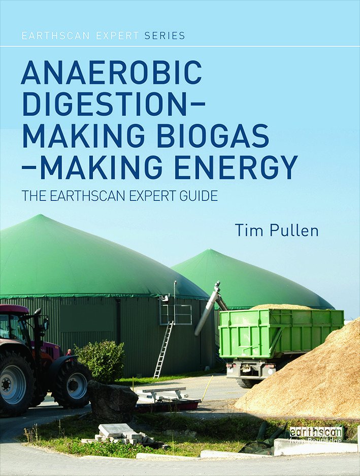 Anaerobic Digestion - Making Biogas - Making Energy: The Earthscan Expert Guide book cover