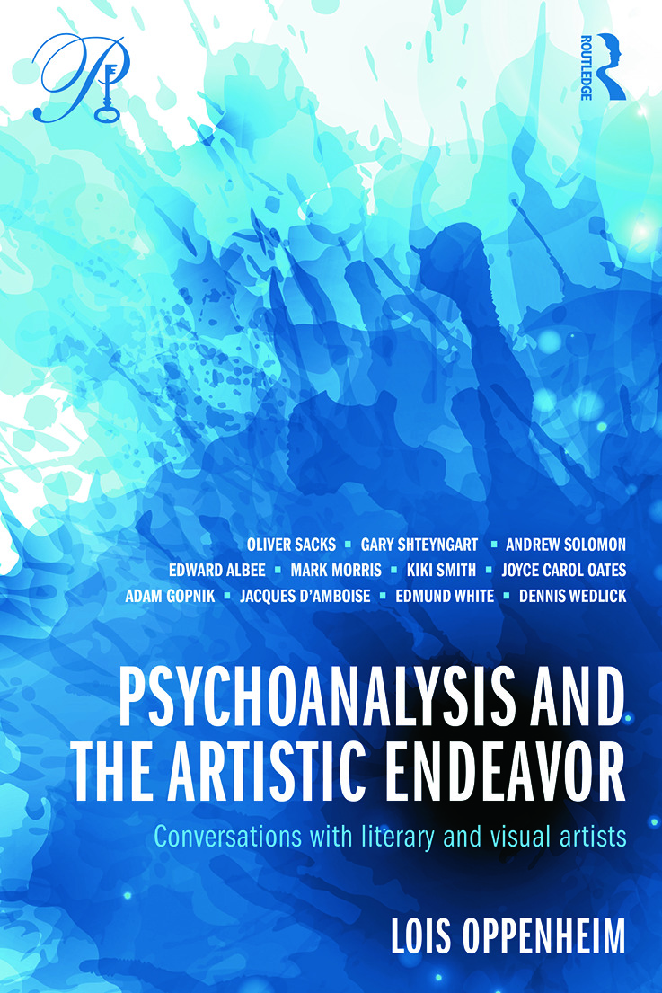 Psychoanalysis and the Artistic Endeavor: Conversations with literary and visual artists book cover