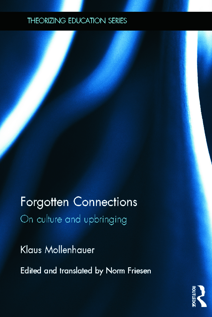 Forgotten Connections: On culture and upbringing (Hardback) book cover
