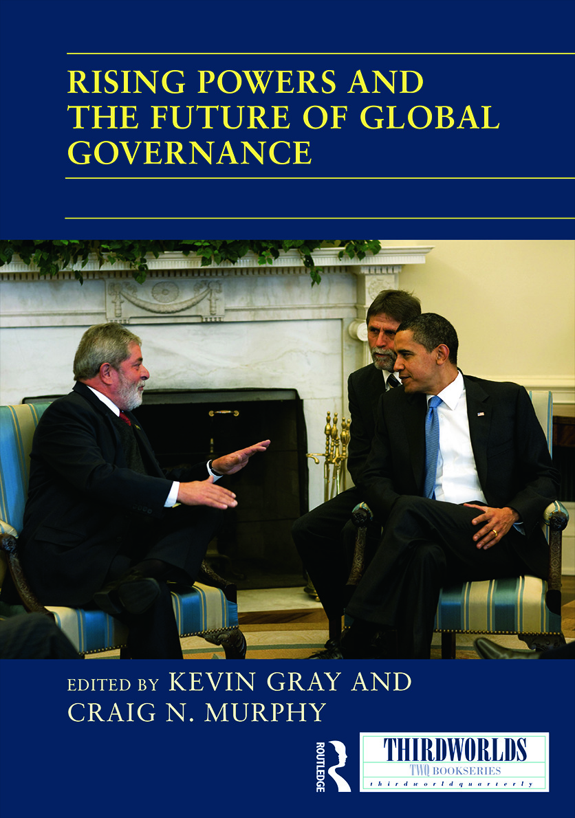Rising Powers and the Future of Global Governance: 1st Edition (Hardback) book cover