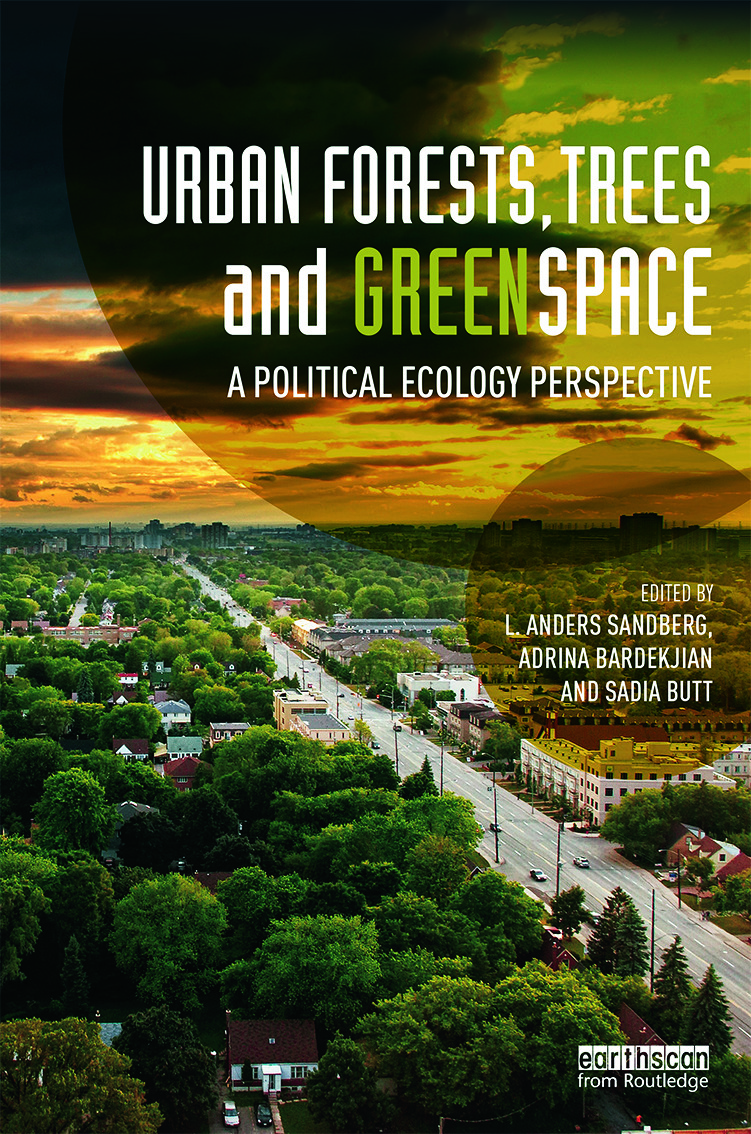 Urban Forests, Trees, and Greenspace: A Political Ecology Perspective, 1st Edition (Hardback) book cover