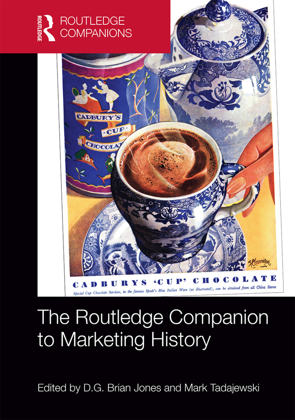 The Routledge Companion to Marketing History: 1st Edition (Hardback) book cover