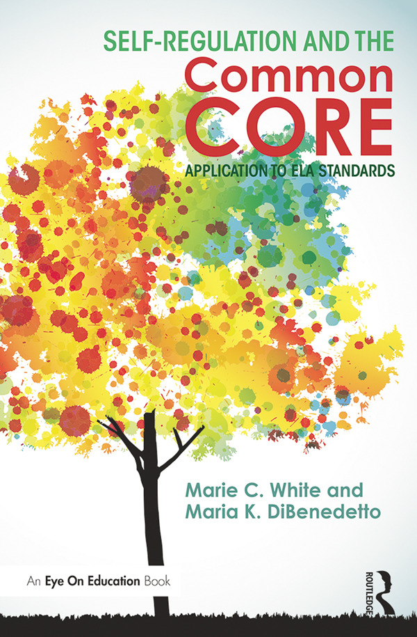 Self-Regulation and the Common Core: Application to ELA Standards book cover