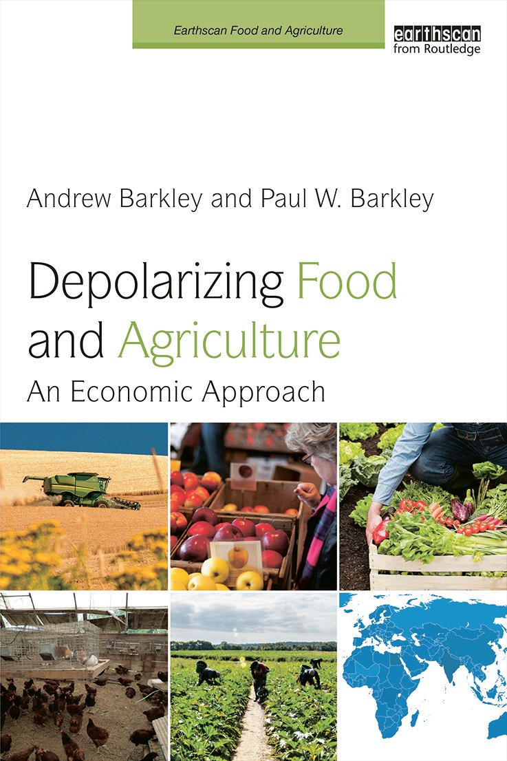 Depolarizing Food and Agriculture: An Economic Approach book cover