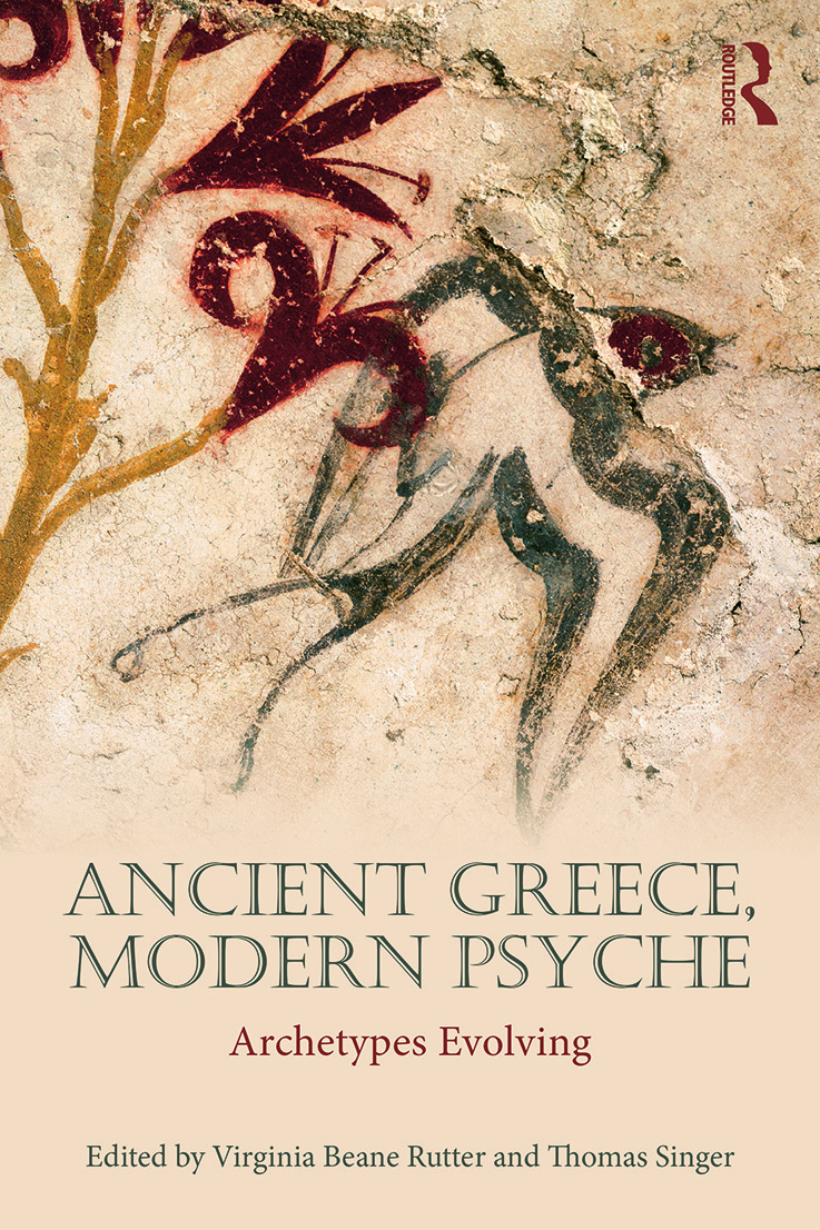 Ancient Greece, Modern Psyche: Archetypes Evolving, 1st Edition (Paperback) book cover