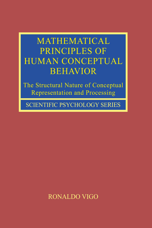Mathematical Principles of Human Conceptual Behavior: The Structural Nature of Conceptual Representation and Processing, 1st Edition (Hardback) book cover