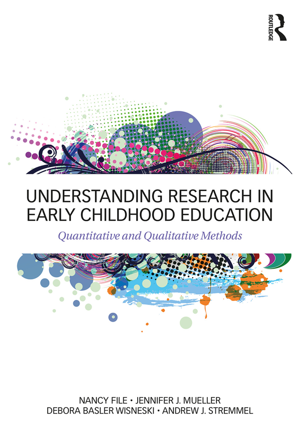Understanding Research in Early Childhood Education: Quantitative and Qualitative Methods book cover