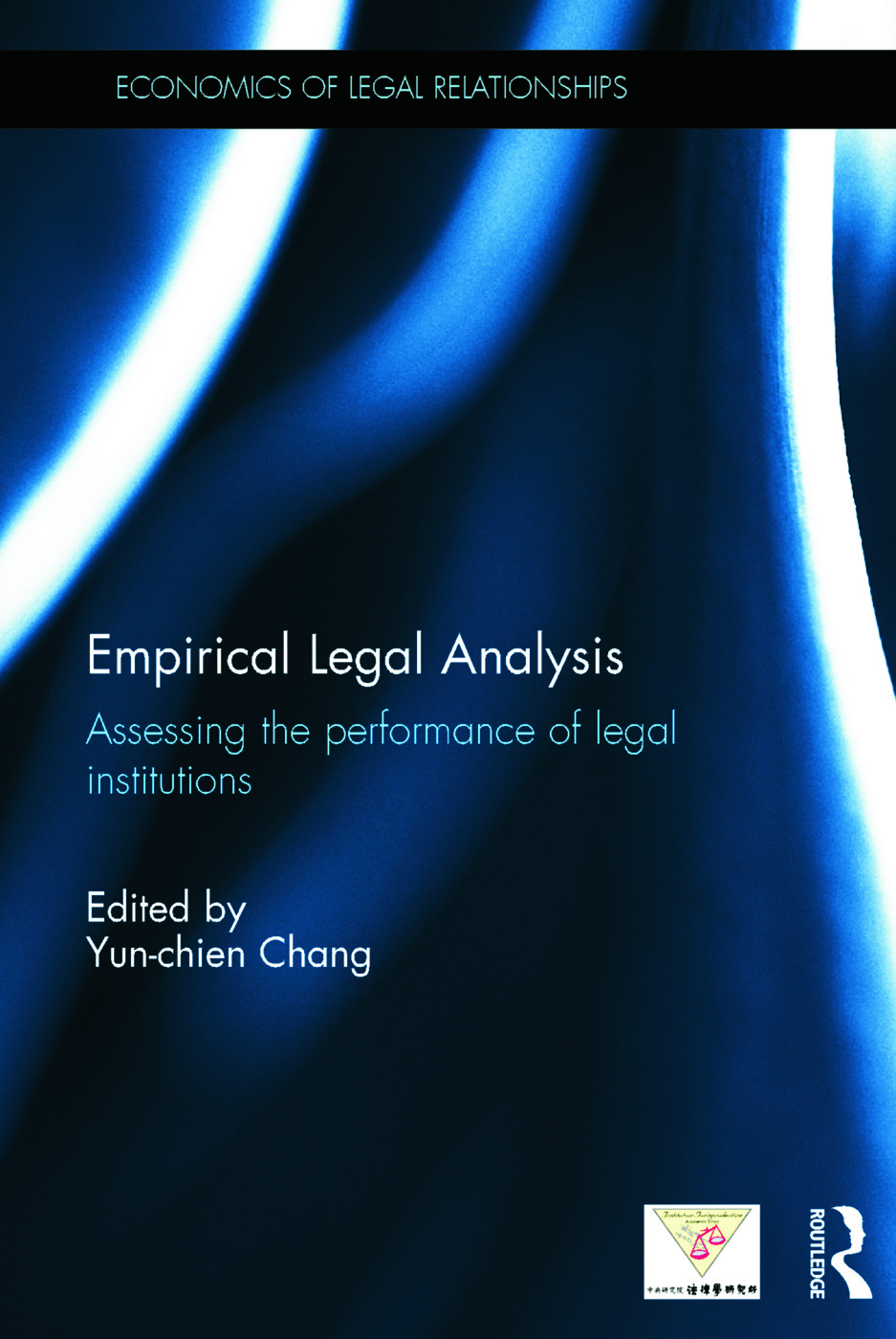 Empirical Legal Analysis: Assessing the performance of legal institutions (Hardback) book cover