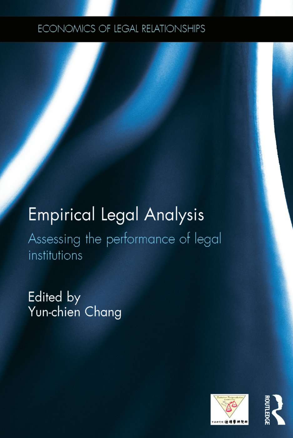 Empirical Legal Analysis: Assessing the performance of legal institutions book cover