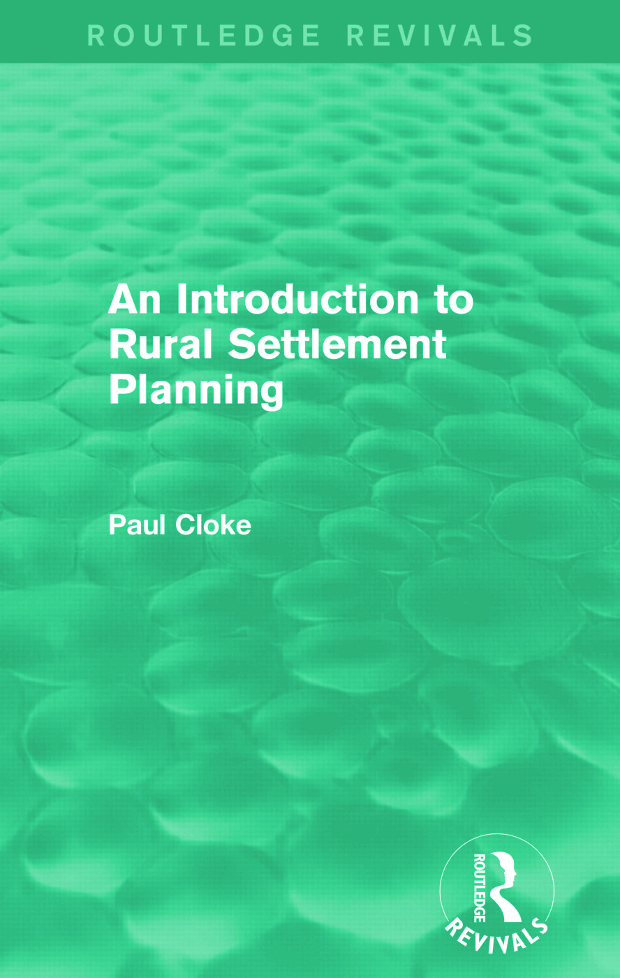An Introduction to Rural Settlement Planning (Routledge Revivals): 1st Edition (Paperback) book cover