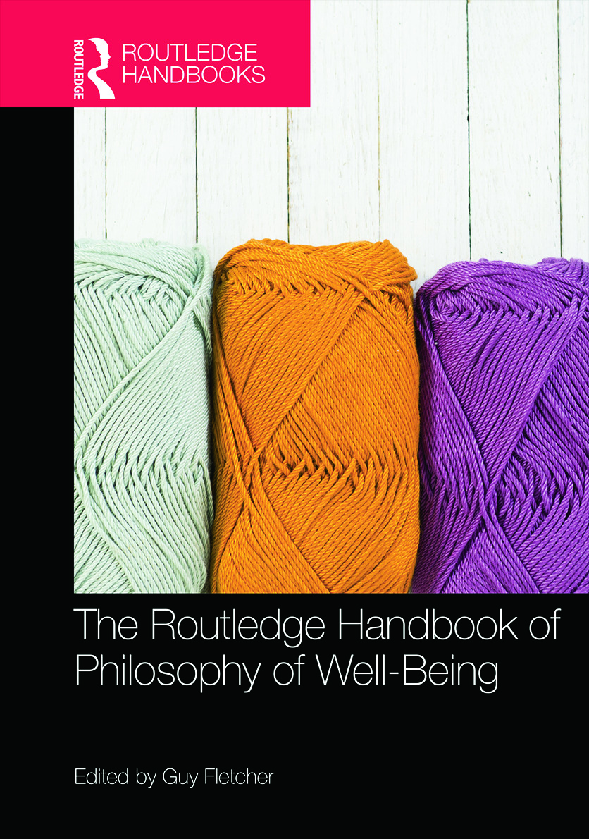 The Routledge Handbook of Philosophy of Well-Being (Hardback) book cover