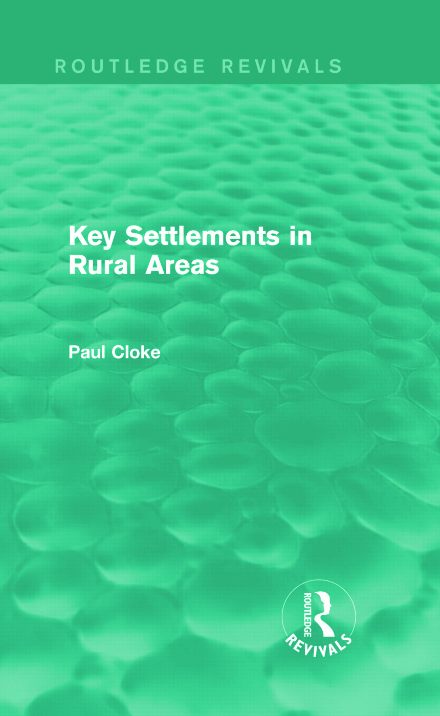 Key Settlements in Rural Areas (Routledge Revivals): 1st Edition (Hardback) book cover