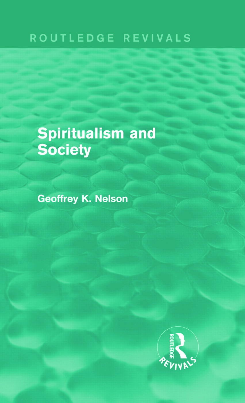 Spiritualism and Society (Routledge Revivals) (Hardback) book cover