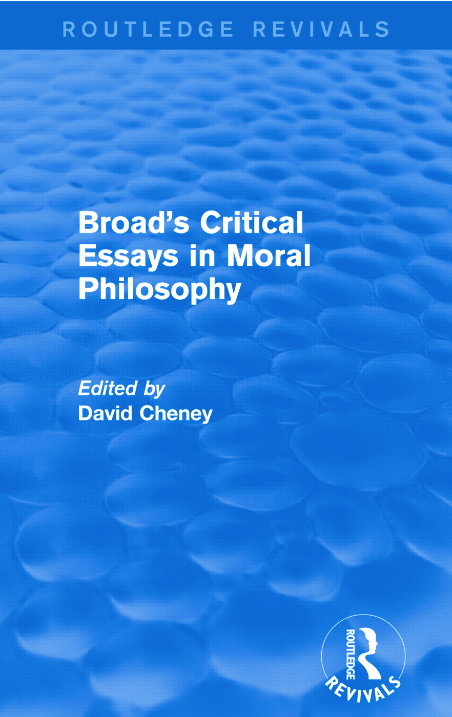 Broad's Critical Essays in Moral Philosophy (Routledge Revivals): 1st Edition (Paperback) book cover