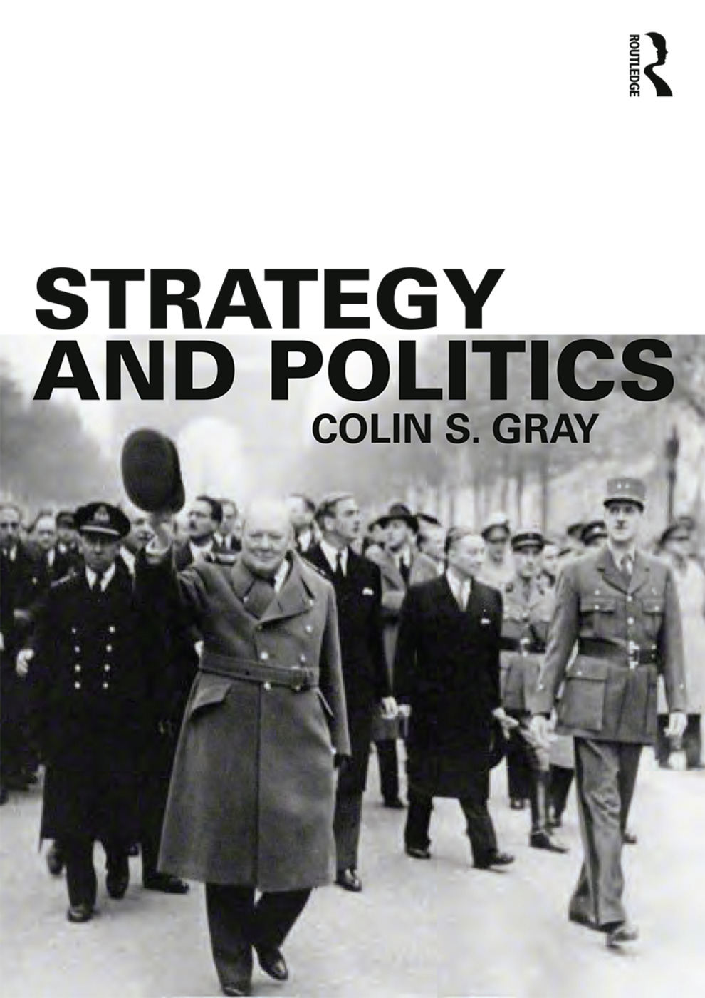 Strategy and Politics: 1st Edition (Paperback) book cover