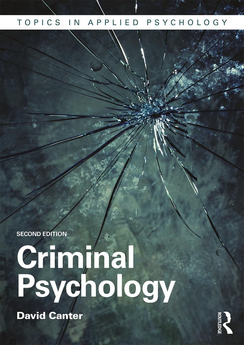 Criminal Psychology: 2nd Edition (Paperback) book cover