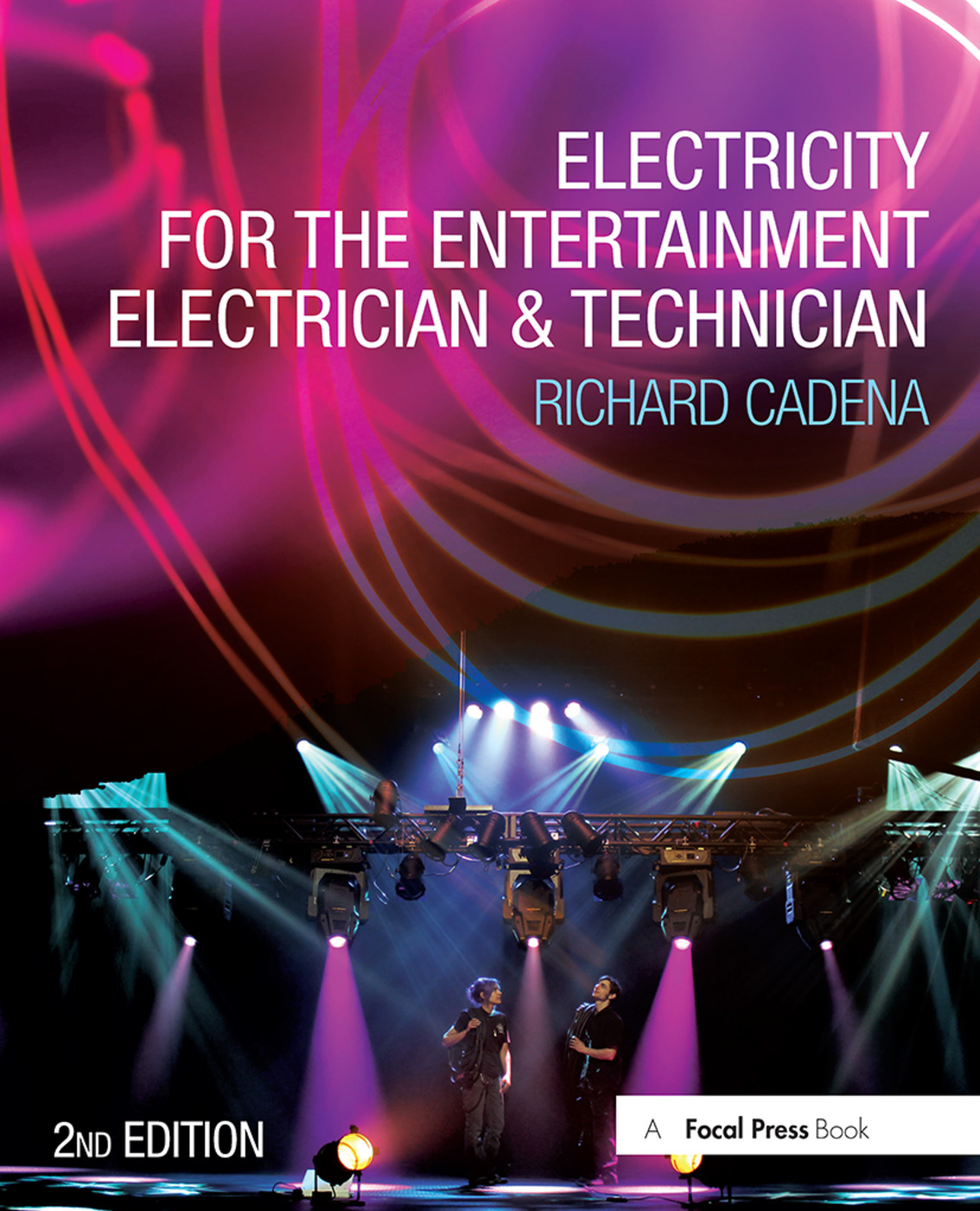 Electricity for the Entertainment Electrician & Technician book cover