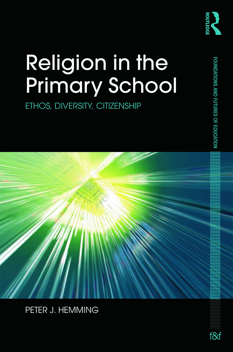 Religion in the Primary School: Ethos, diversity, citizenship, 1st Edition (Hardback) book cover