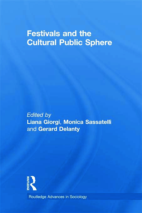 Festivals and the Cultural Public Sphere book cover