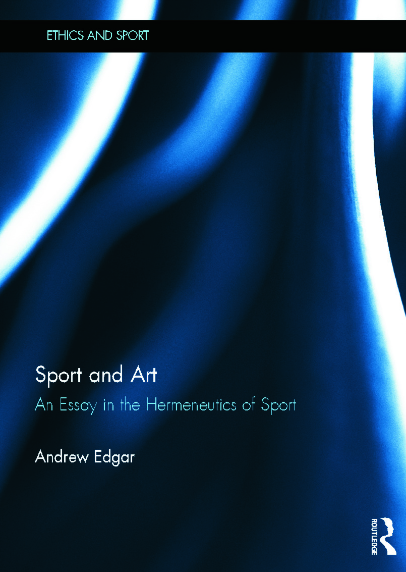 Sport and Art: An Essay in the Hermeneutics of Sport book cover