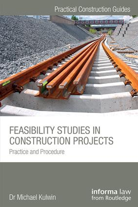 Feasibility Studies in Construction Projects: Practice and Procedure book cover