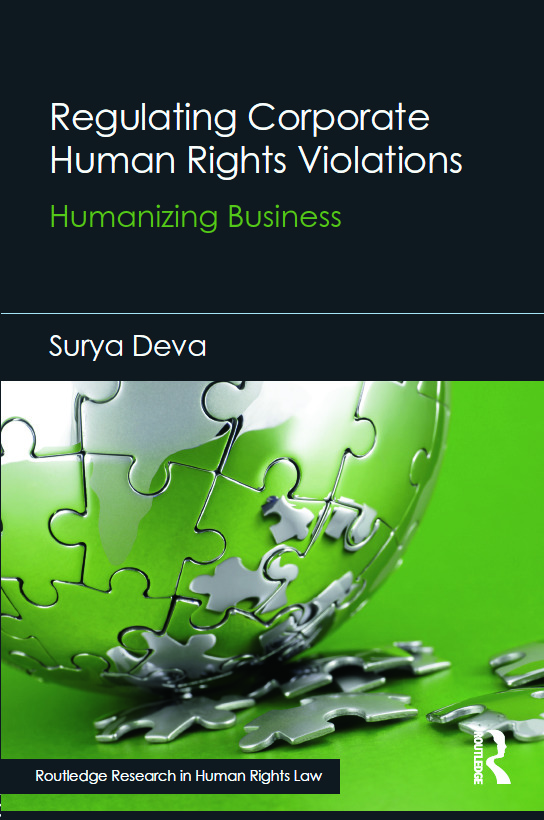 Regulating Corporate Human Rights Violations: Humanizing Business book cover