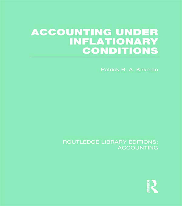 Accounting Under Inflationary Conditions (RLE Accounting): 1st Edition (Hardback) book cover